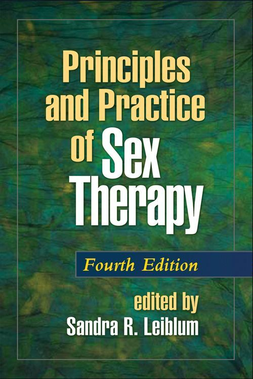 Principles and Practice of Sex Therapy, Fourth Edition