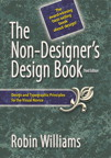 The Non-Designer's Design Book By: Robin Williams