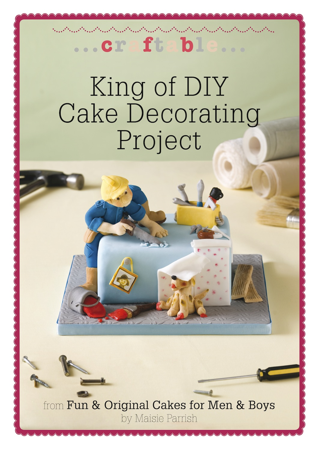 King of DIY Cake Decorating Project: A fun cake to make for men & boys