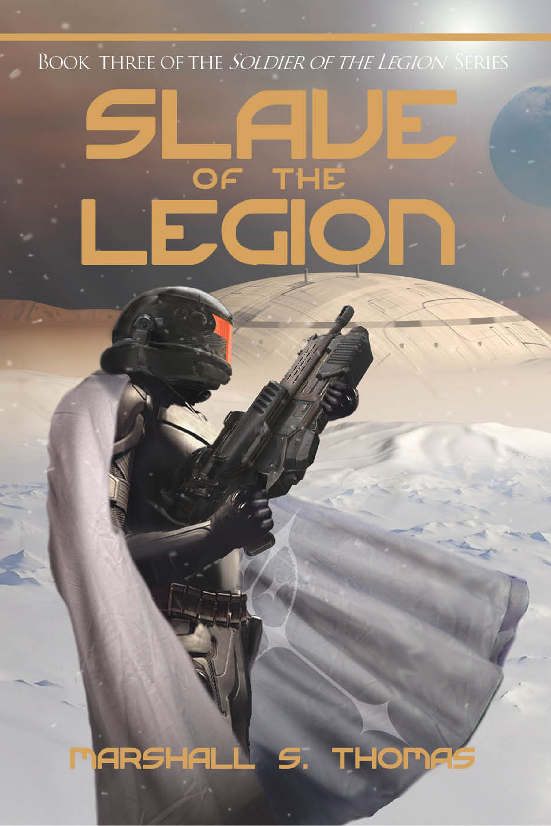 Slave of the Legion By: Marshall Thomas