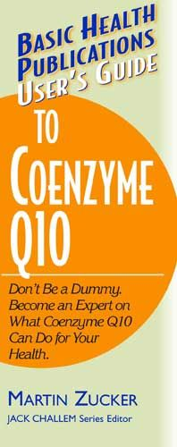 User's Guide To Coenzyme Q10: By: Zucker Martin