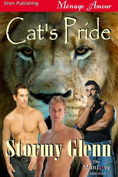 Cat's Pride By: Stormy Glenn