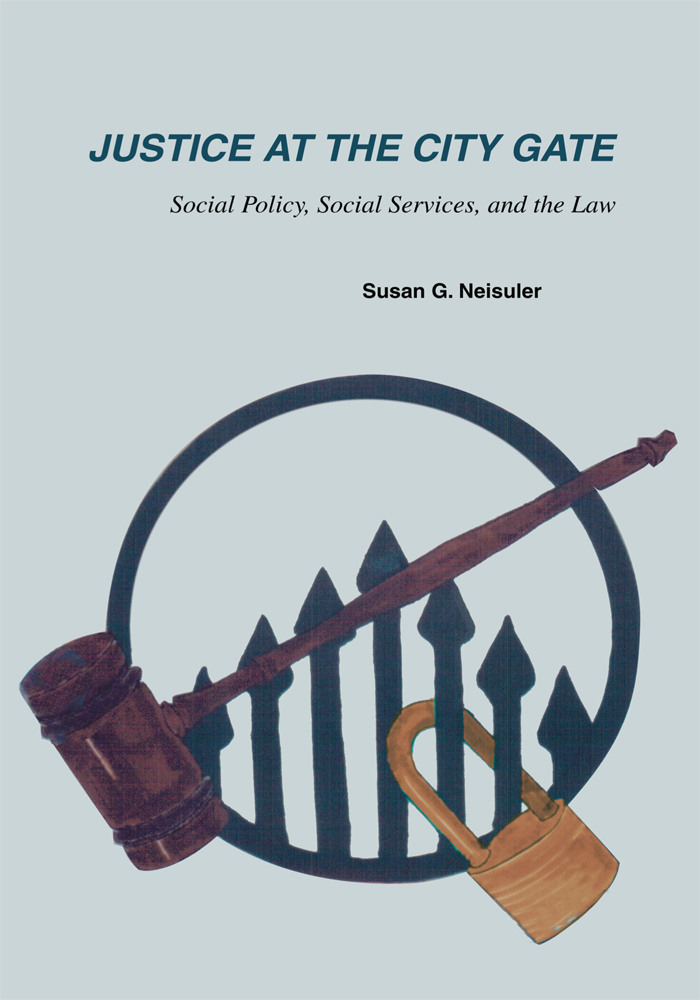 Justice At The City Gate By: Susan Neisuler