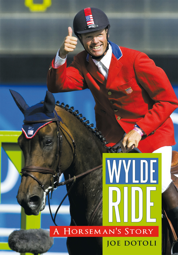 Wylde Ride By: Dotoli, Joe