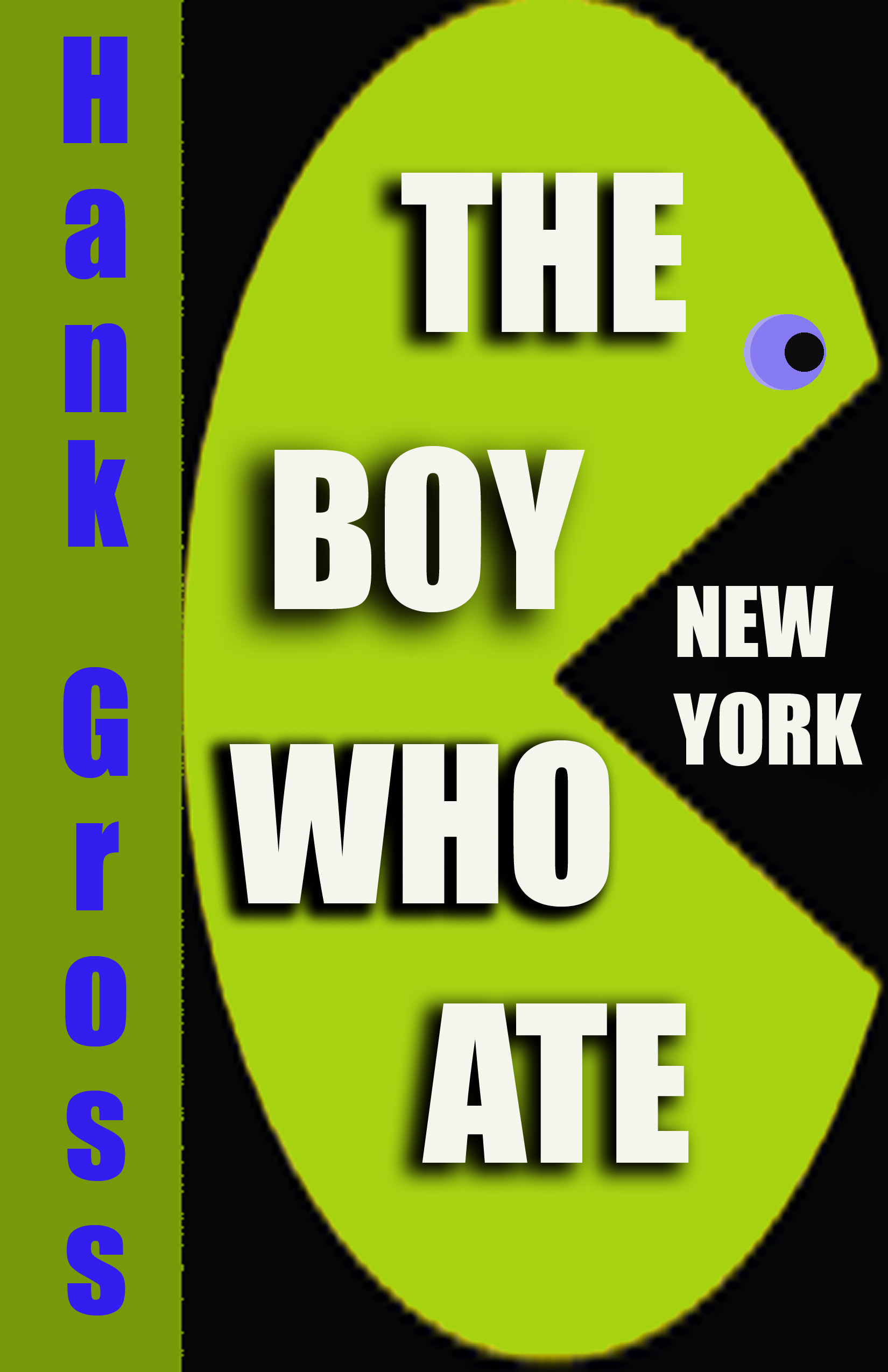 The Boy Who Ate New York