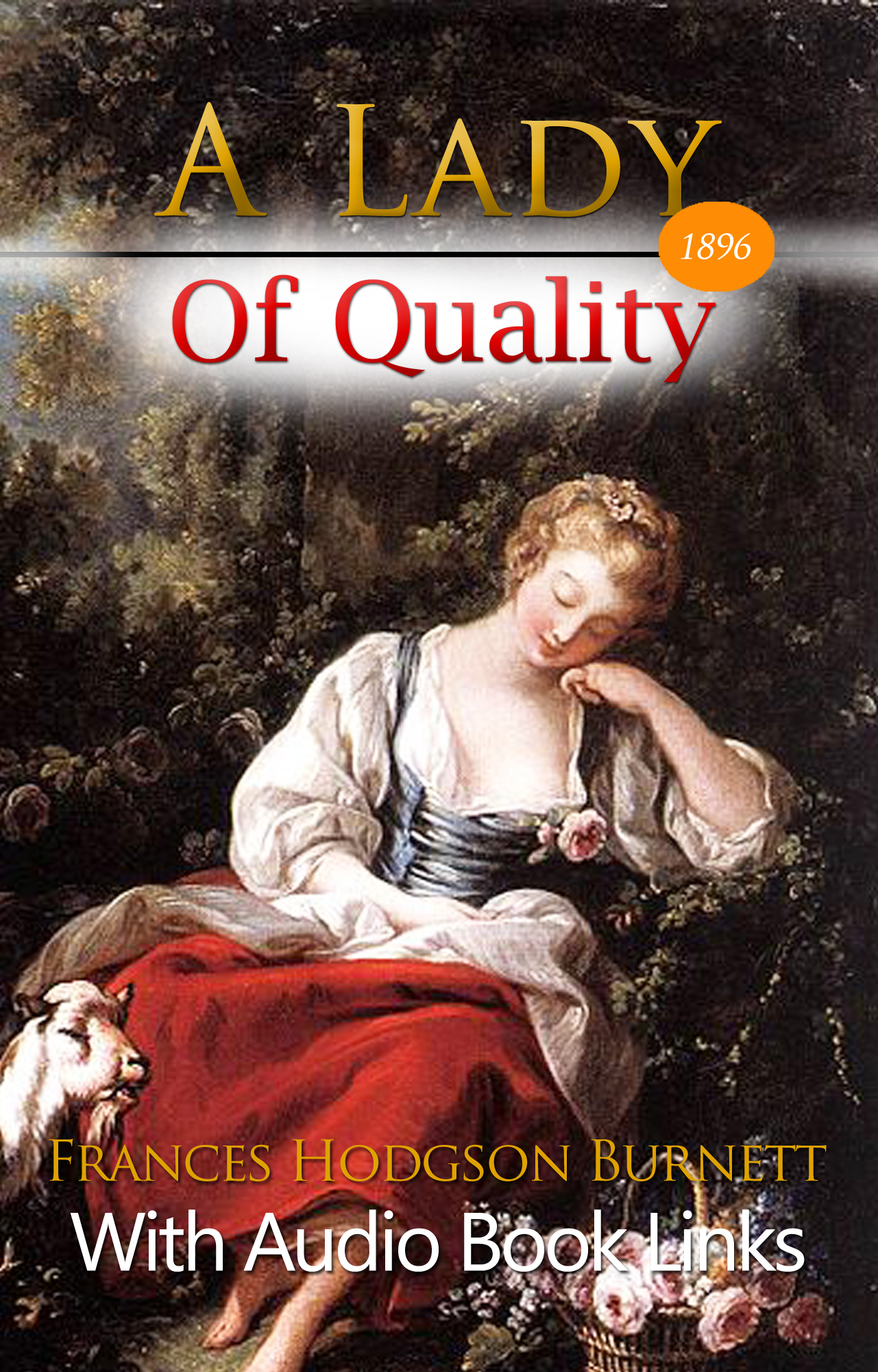 A LADY OF QUALITY Classic Novels: New Illustrated [Free Audio Links]