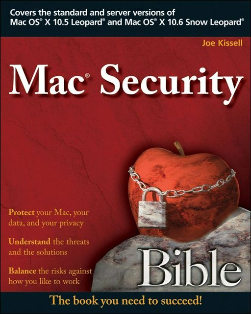 Mac Security Bible By: Joe Kissell