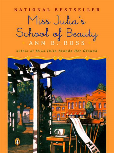 Miss Julia's School of Beauty By: Ann B. Ross