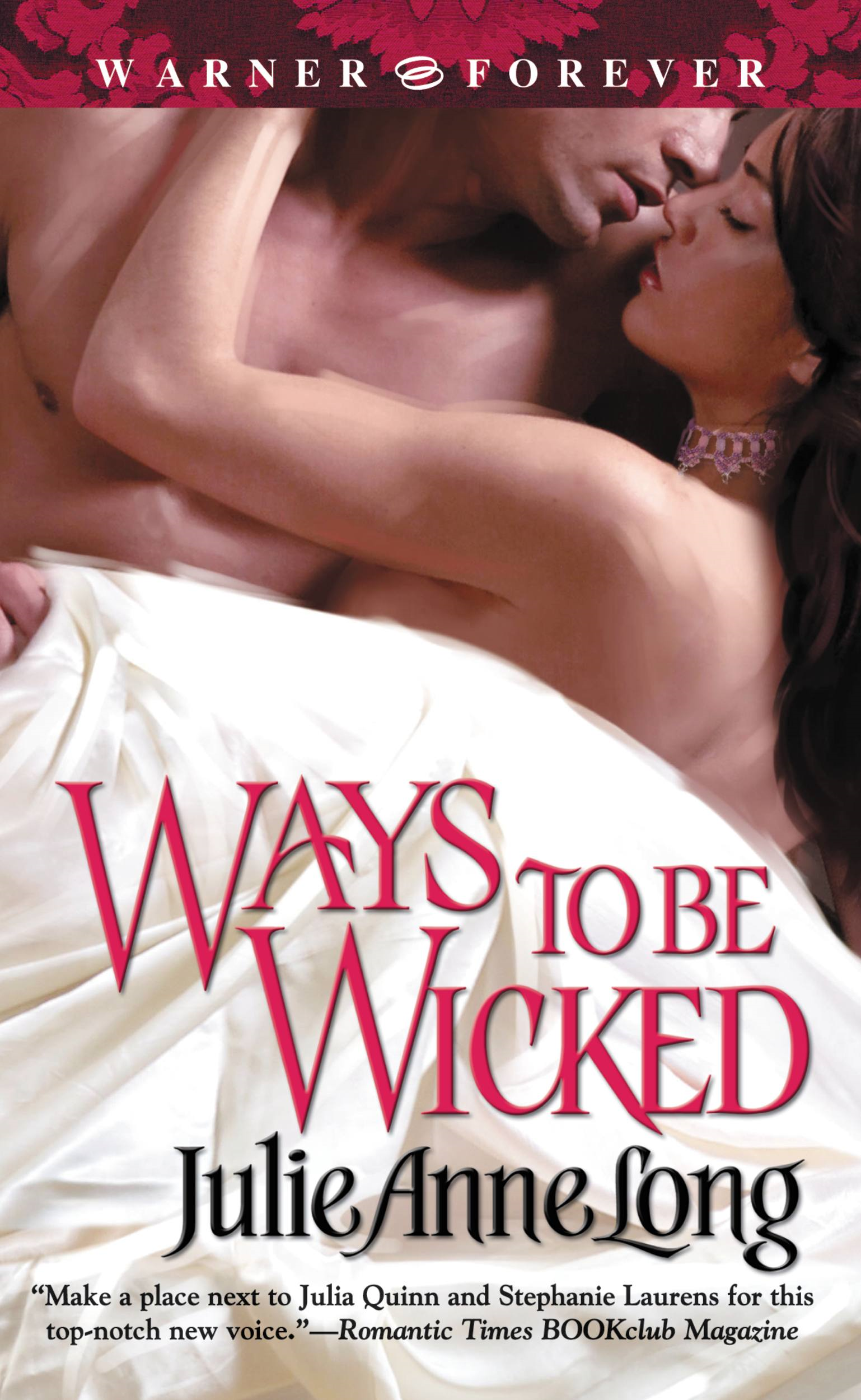 Ways to Be Wicked By: Julie Anne Long