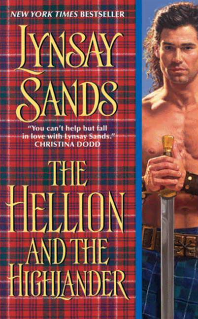 The Hellion and the Highlander By: Lynsay Sands
