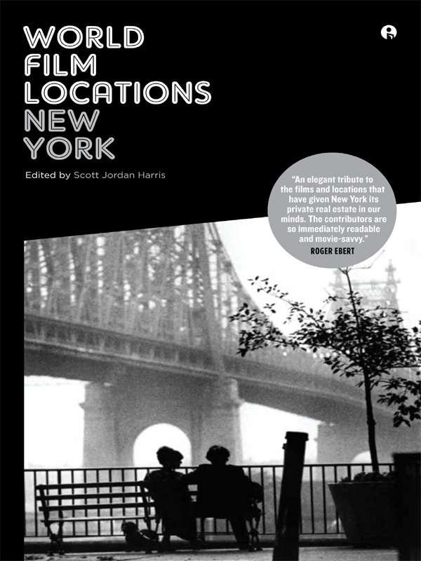 World Film Locations: New York By: Scott Jordan Harris