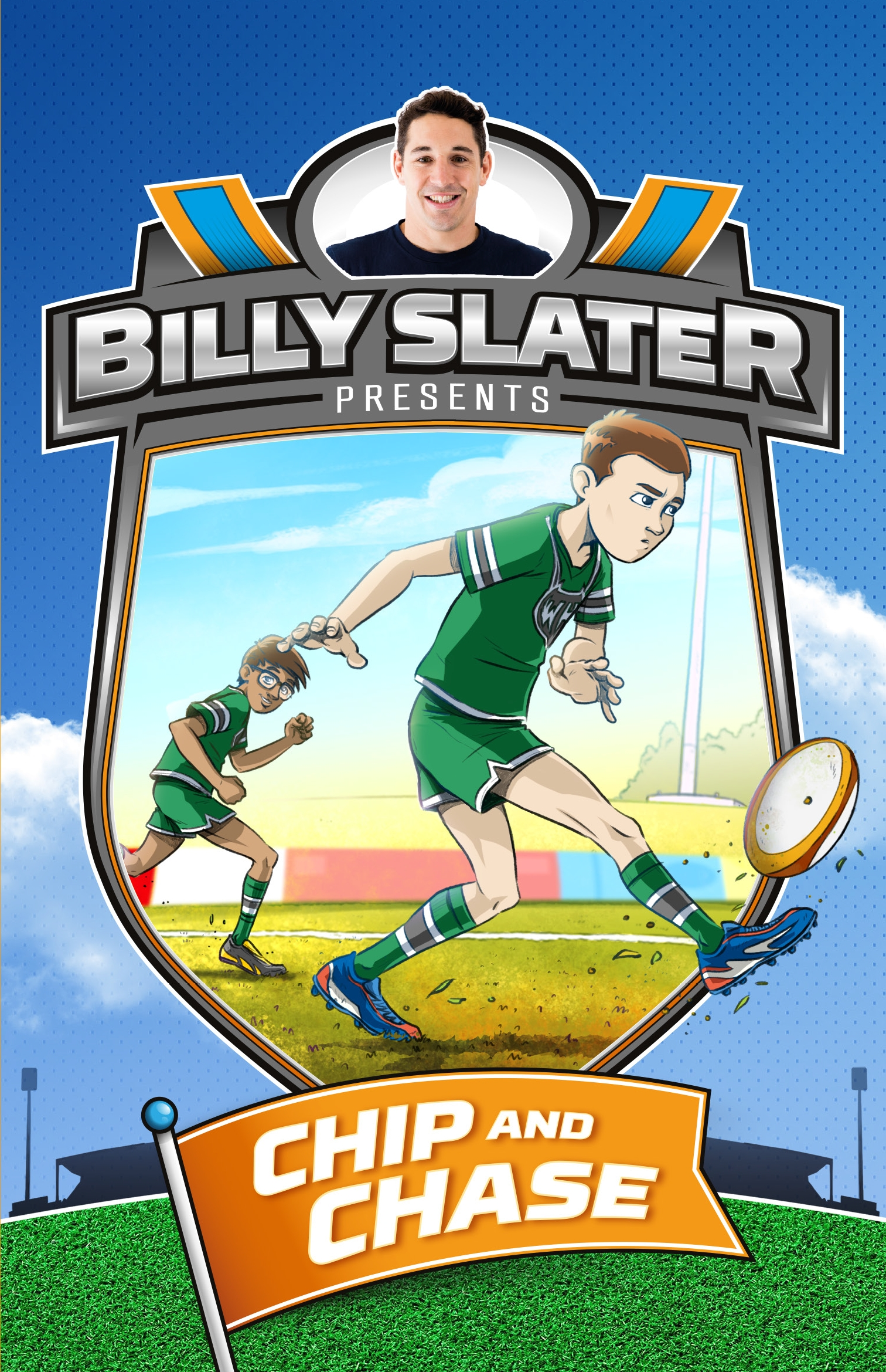Billy Slater 4: Chip and Chase