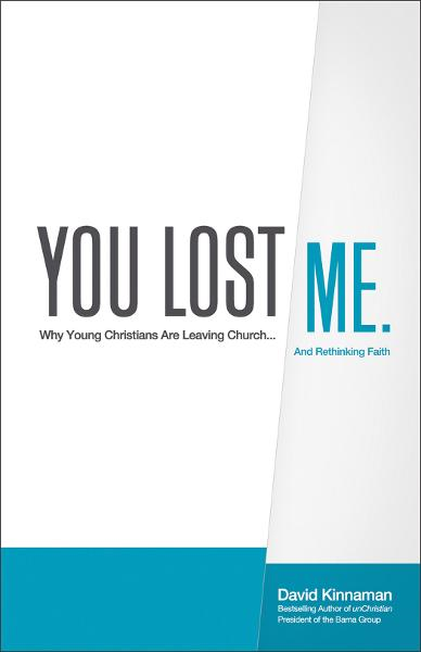 You Lost Me By: David Kinnaman
