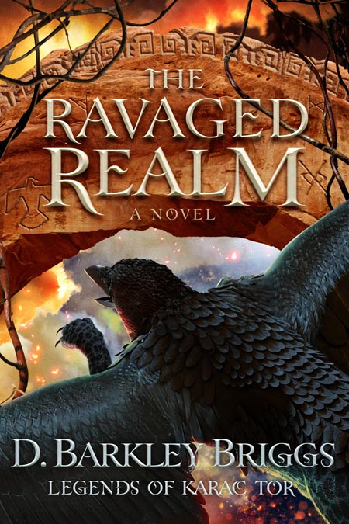 D. Barkley Briggs - The Ravaged Realm