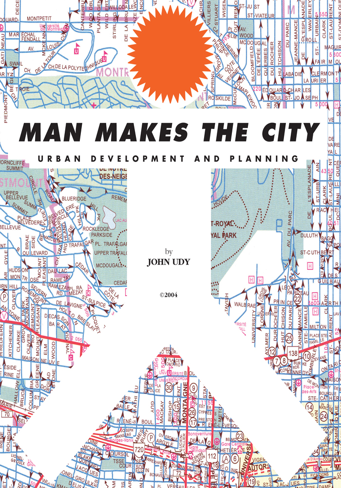 Man Makes the City