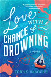 Love With A Chance Of Drowning: