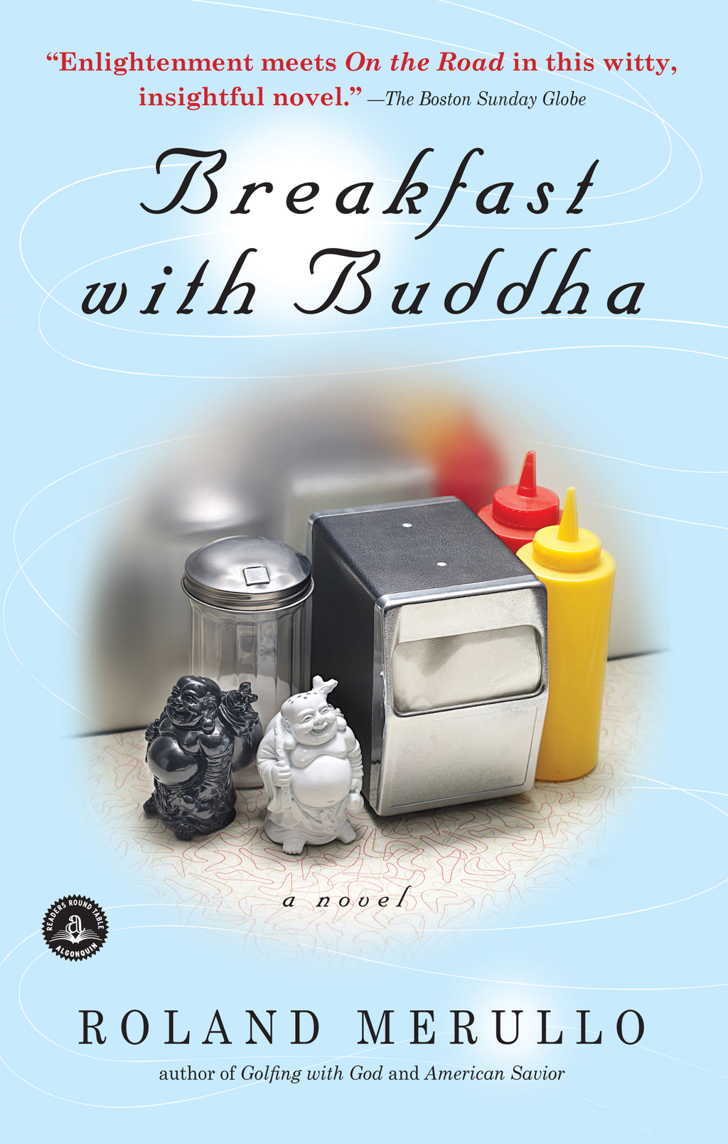 Breakfast with Buddha By: Roland Merullo