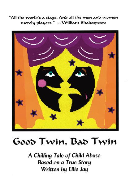 Good Twin, Bad Twin By: Ellie Jay