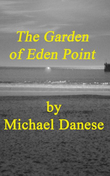 The Garden of Eden Point