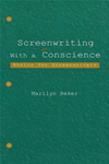 Screenwriting With A Conscience: