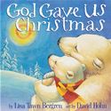 download God Gave Us Christmas book