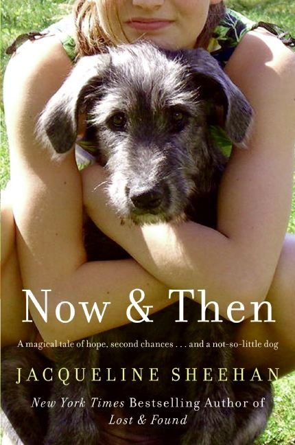 Now & Then By: Jacqueline Sheehan