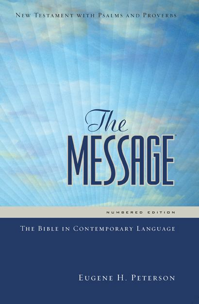 The Message New Testament w/ Psalms and Proverbs
