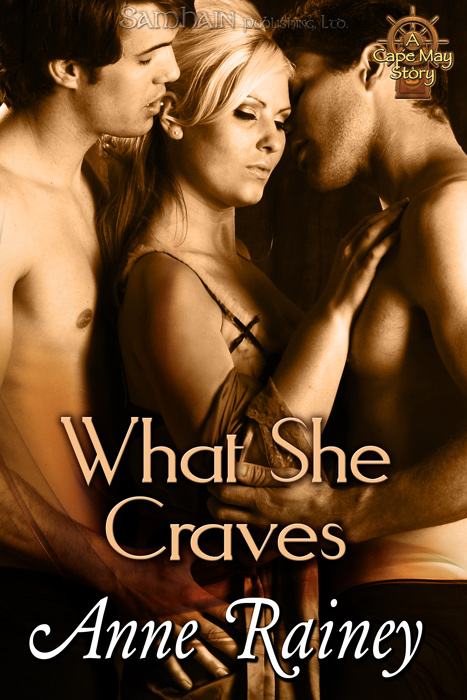 What She Craves By: Anne Rainey