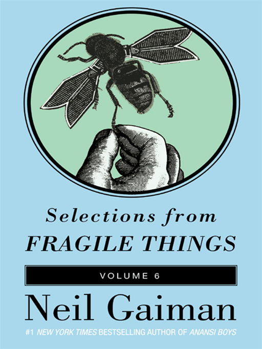 Selections from Fragile Things, Volume Six