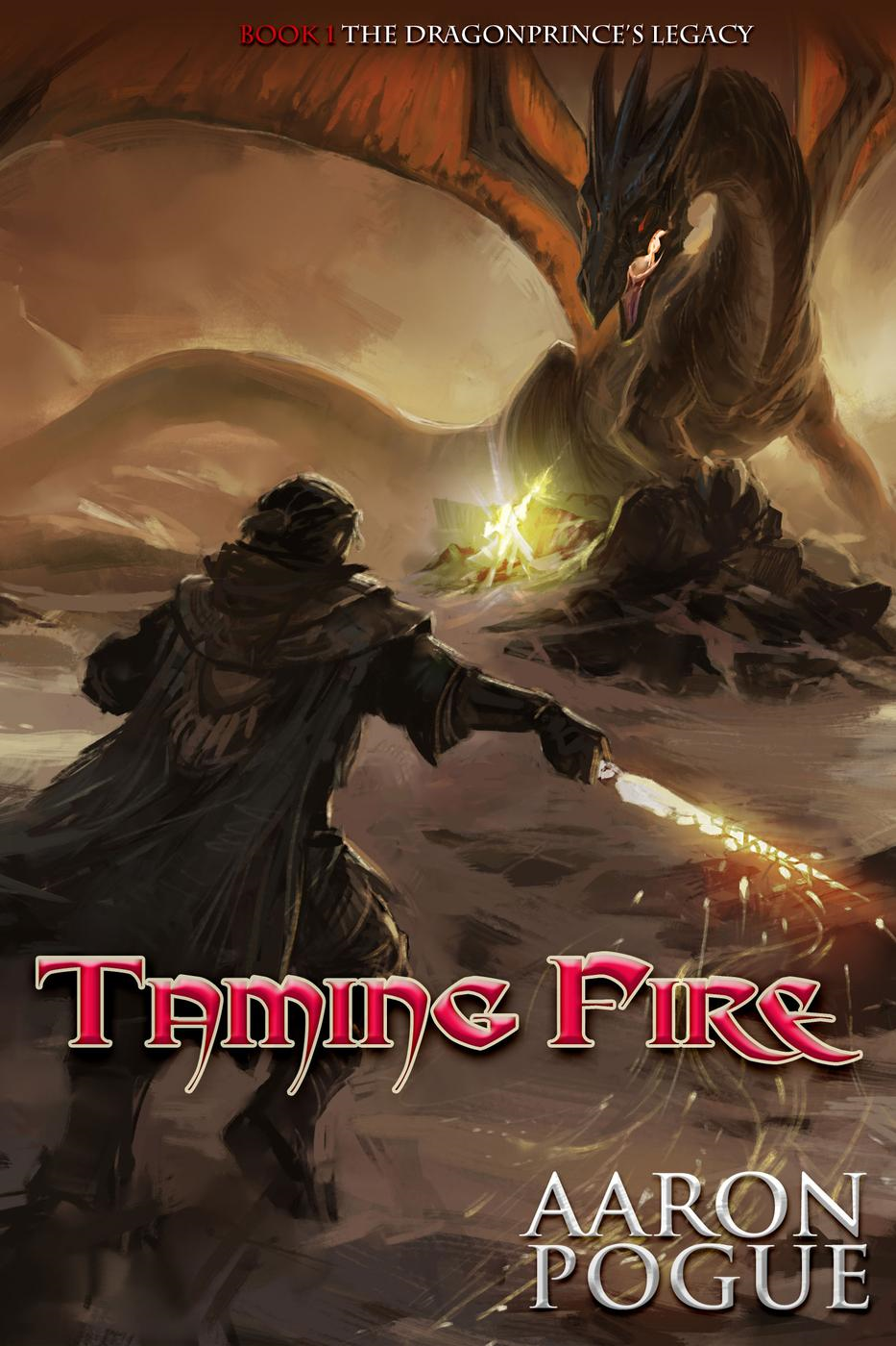 Taming Fire (The Dragonprince Trilogy, #1)