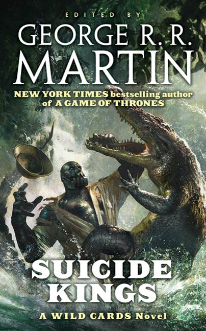 Suicide Kings By: George R.R. Martin