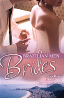Brazilian Men: Brides/the Ramirez Bride/reckless Night In Rio/under The Brazilian Sun:
