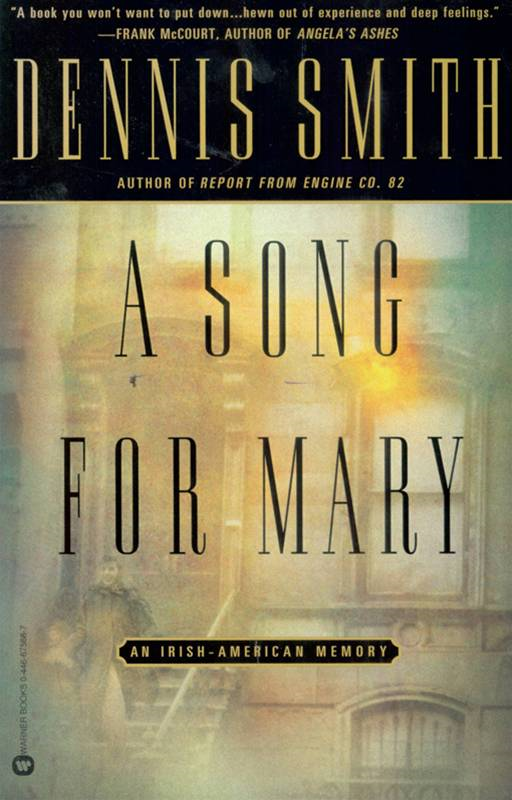 A Song for Mary By: Dennis Smith