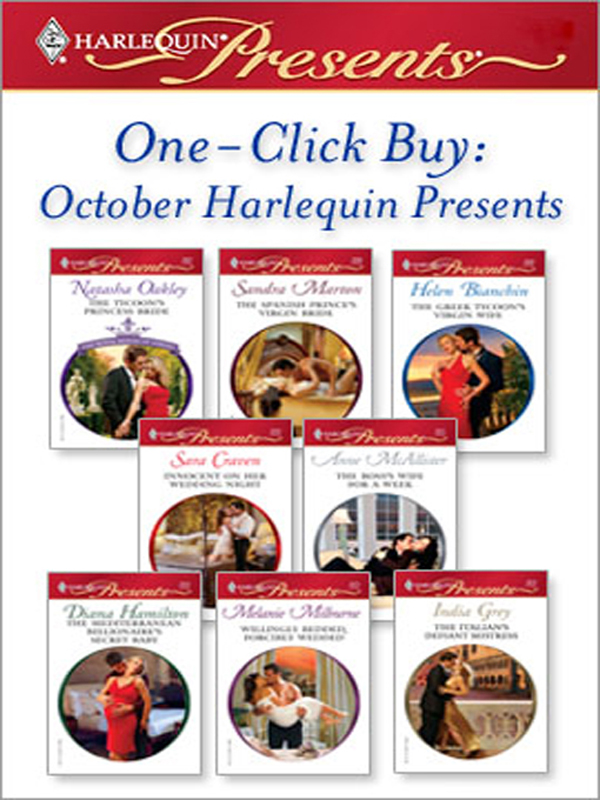 One-Click Buy: October Harlequin Presents By: Anne McAllister,Diana Hamilton,Helen Bianchin,Natasha Oakley,Sandra Marton,Sara Craven