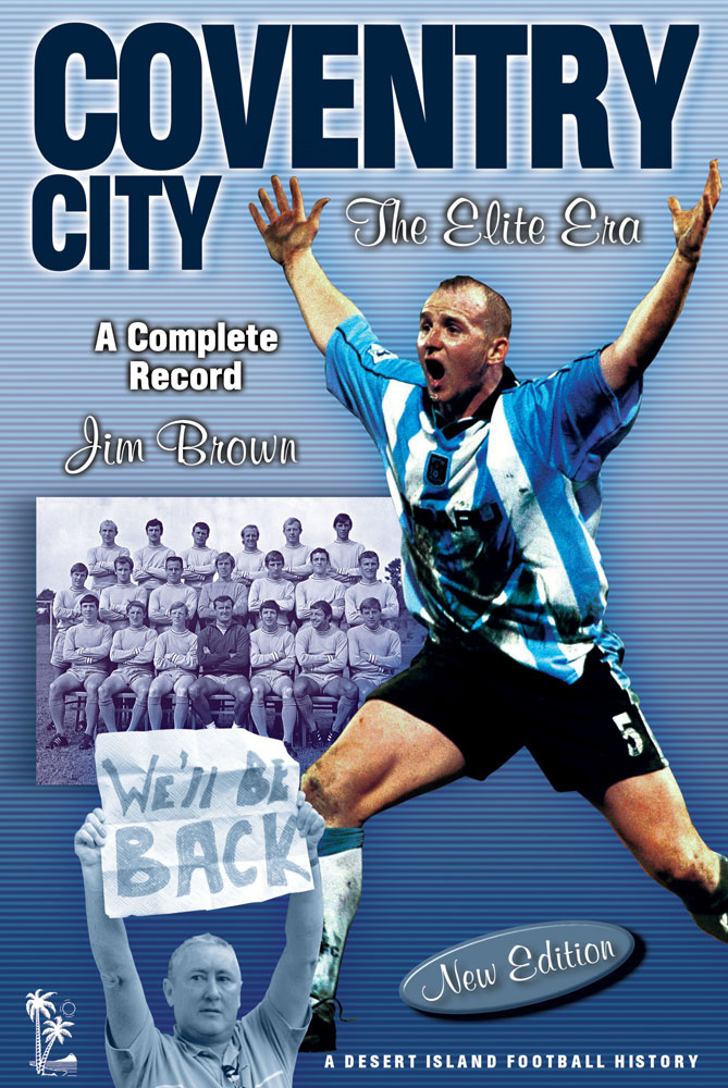 Coventry City: The Elite Era 1967-2001