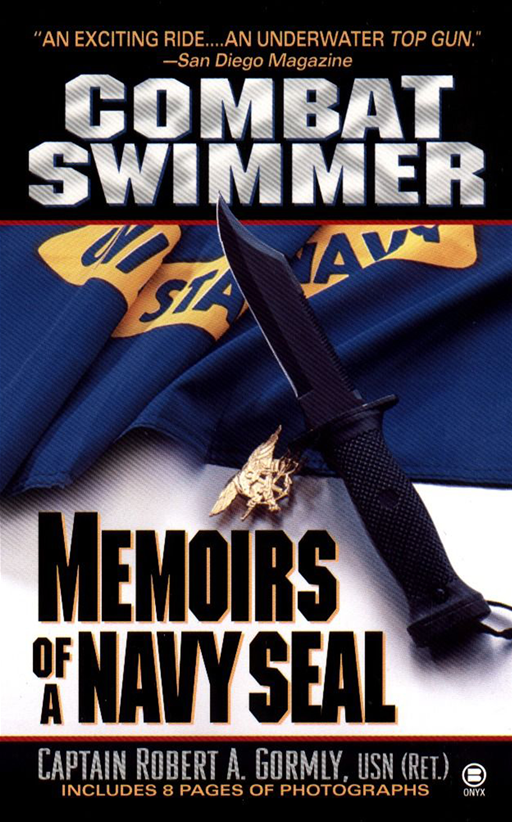 Combat Swimmer By: Robert A. Gormly