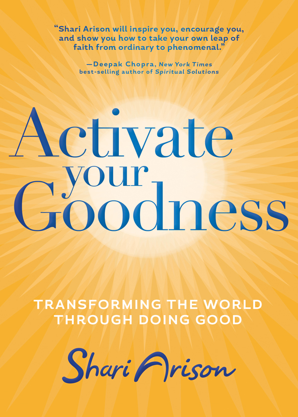 Activate Your Goodness By: Shari Arison