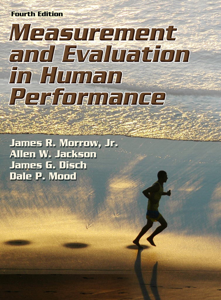 Measurement and Evaluation in Human Performance, Fourth Edition