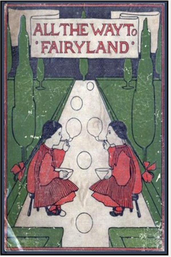 All the Way to Fairyland By: Evelyn Sharp