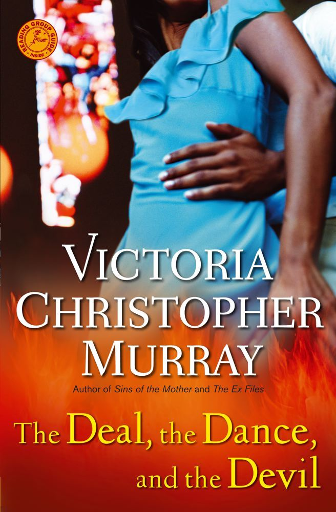 The Deal, the Dance, and the Devil By: Victoria Christopher Murray