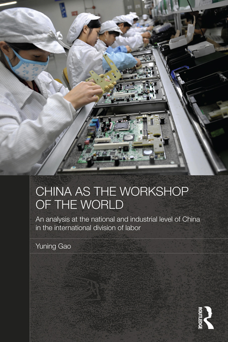 China as the Workshop of the World