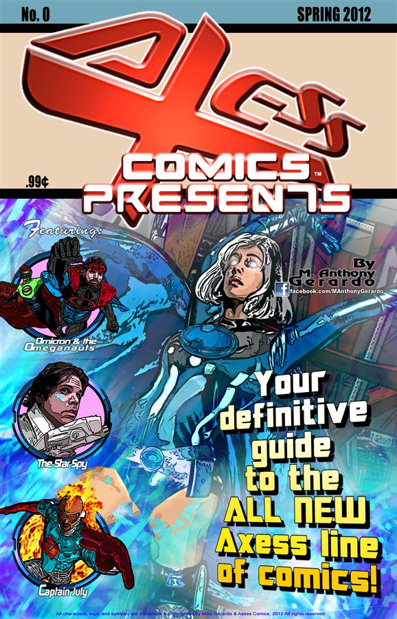 AXESS COMICS PRESENTS #0 By: M. Anthony Gerardo