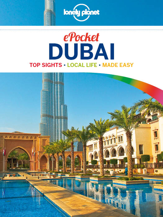 Lonely Planet Pocket Dubai By: Josephine Quintero,Lonely Planet