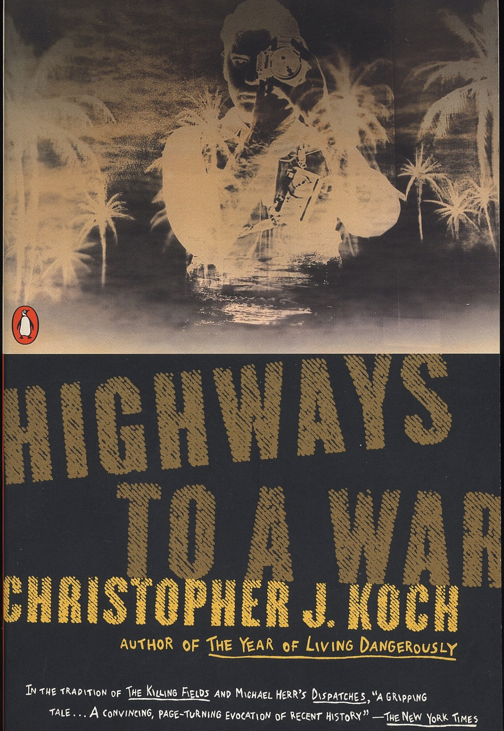 Highways to a War By: Christopher J. Koch
