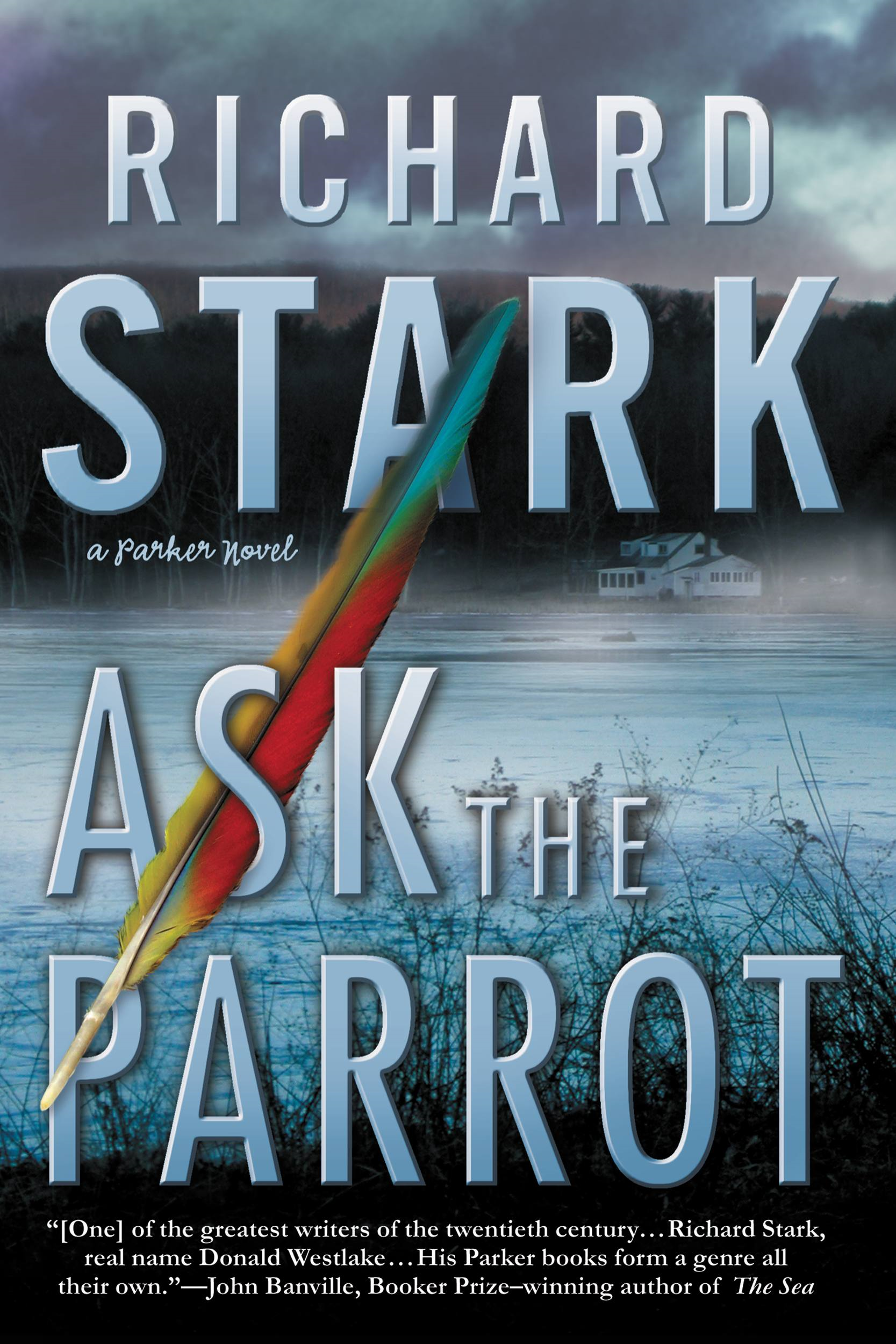 Ask the Parrot By: Richard Stark