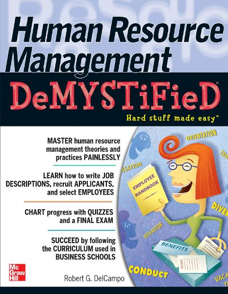 Human Resource Management DeMYSTiFieD By: Robert G. DelCampo