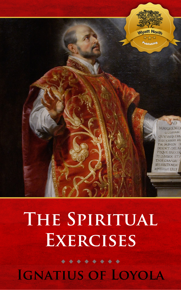 The Spiritual Exercises