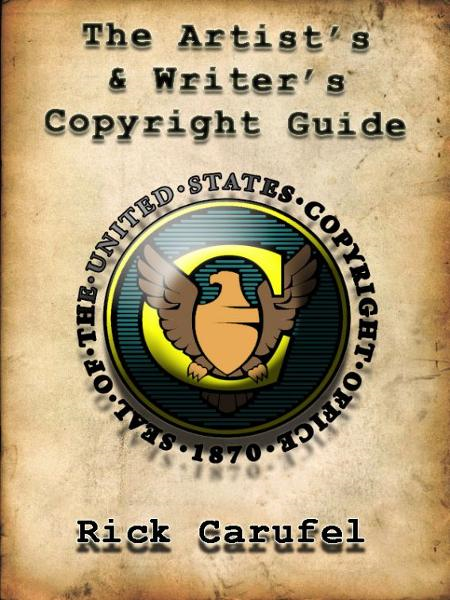 The Artist's and Writer's Copyright Guide