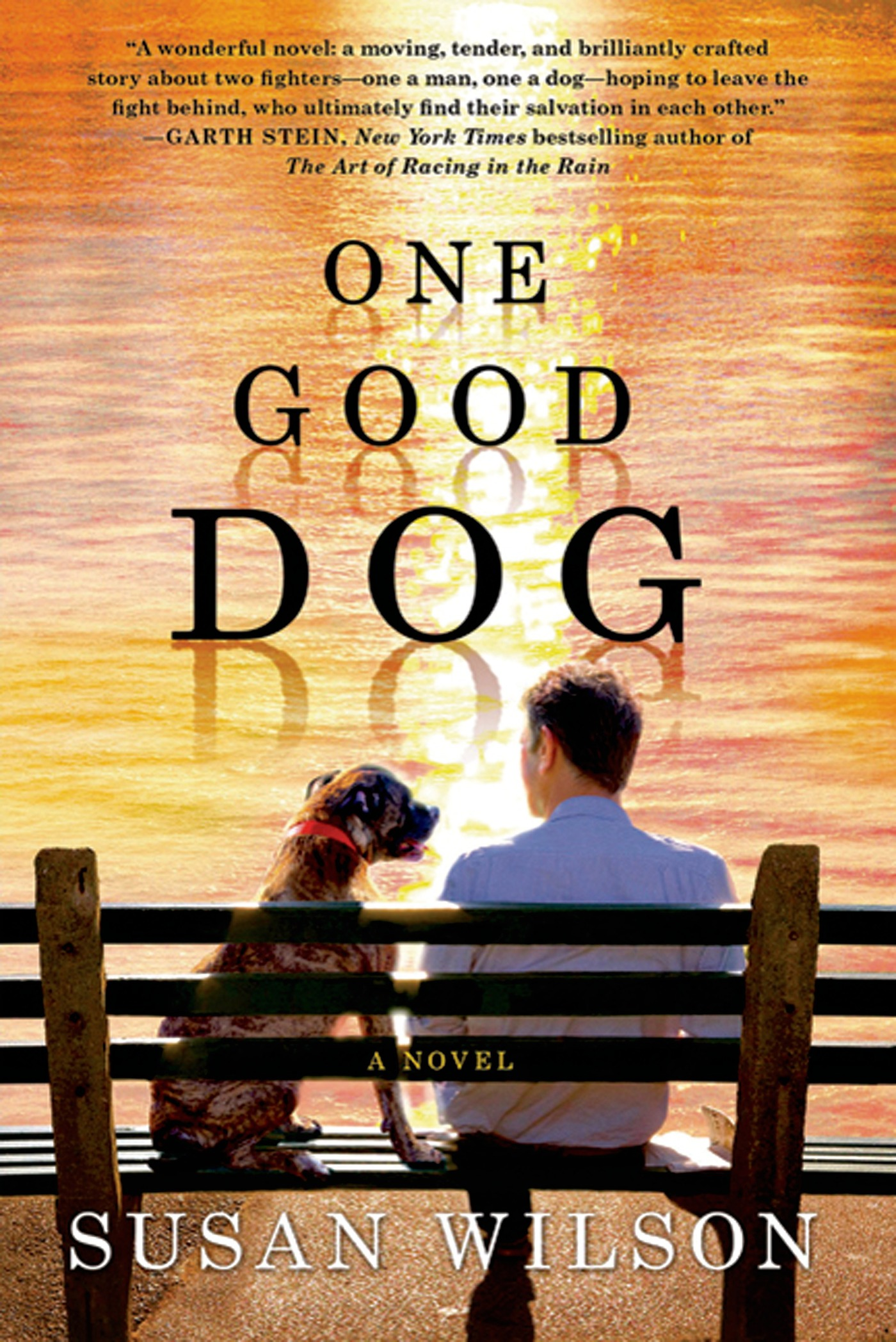 One Good Dog By: Susan Wilson