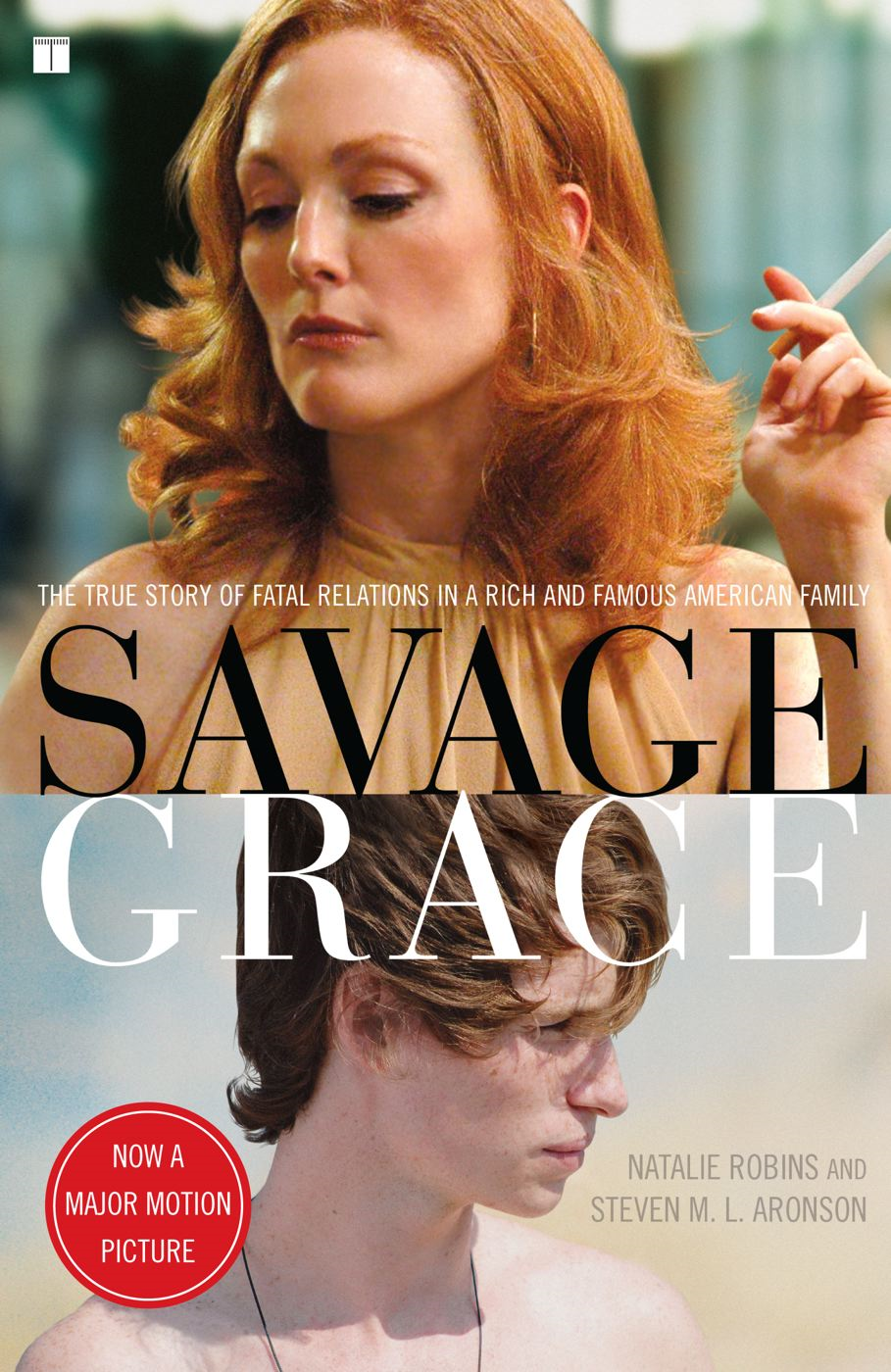 Savage Grace By: Natalie Robins,Steven M Aronson